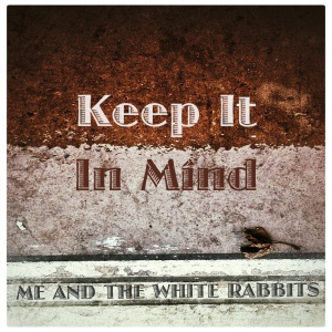 SINGLE COVER - Keep It In Mind 2016